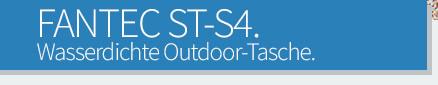 FANTEC ST-S4 - Wasserdichte Outdoor-Tasche.